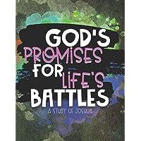 God's Promises for Life's Battles: A Study of Joshua