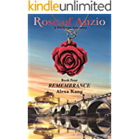 Rose of Anzio - Remembrance (Volume 4): a