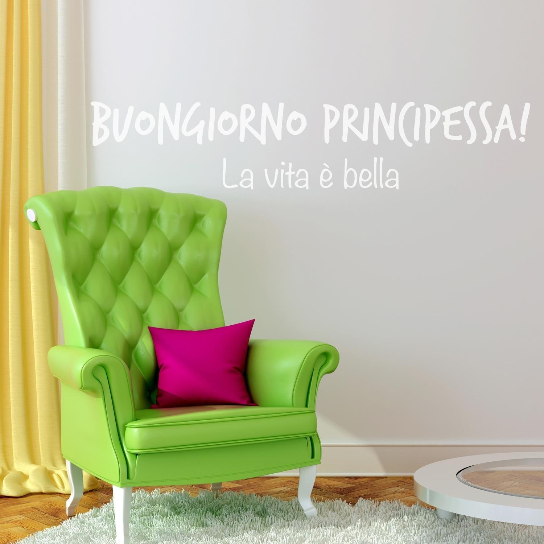 Adesiviamo 1111-M Buongiorno Principessa - La vita è Bella - adesivo muro wallsticker