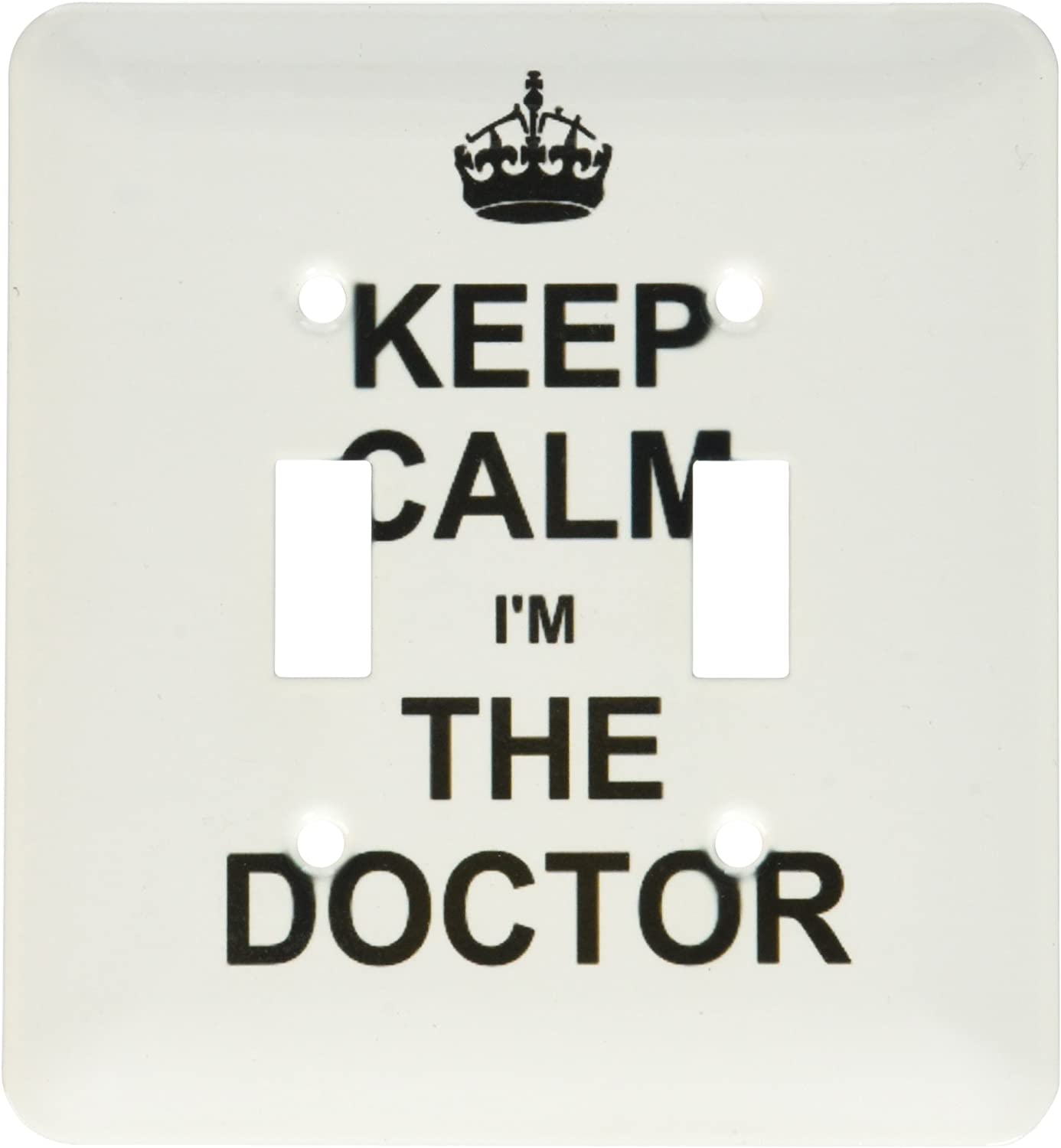 3drose Lsp 194475 2 Keep Calm I Am The Doctor Dr And Proud Fun Humorous Funny Humor Im Light Switch Cover Amazon Com