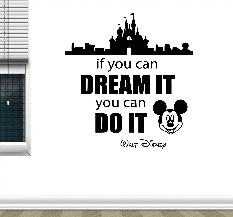 Walt Disney Inspired Quote Wall Decal Mickey Mouse Disneyland Castle Home Bedroom Vinyl Sticker Cartoons Movie Lettering Boy Baby Kids Wall Art Nursery Decor Mural (22'' x 24'')