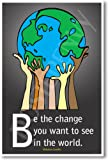 Amazon Price History for:Be the Change You Want to See in the World - Mahatma Gandhi - Classroom Motivational Poster
