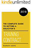 The complete guide to getting a solicitor's training contract 2017/18