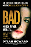 Bad: An Unprecedented Investigation into the Michael Jackson Cover-Up (Front Page Detectives)