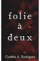 Folie à Deux Kindle Edition