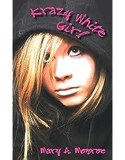 Krazy White Girl