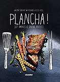 Plancha ! [et barbecue entre potes]