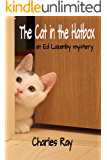 The Cat in the Hatbox: an Ed Lazenby mystery (Ed Lazenby mysteries Book 3)