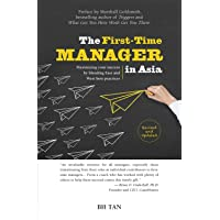 The First-Time Manager in Asia: Maximizing Your Success by Blending East and West Best Practices