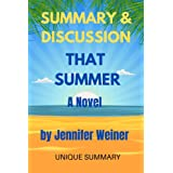SUMMARY & DISCUSSION: That Summer: A Novel By Jennifer Weiner