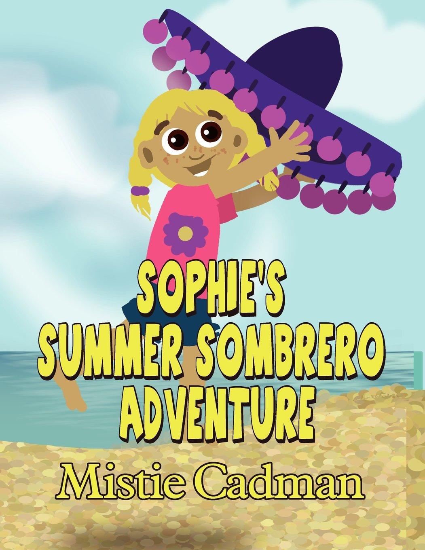 Download Sophie's Summer Sombrero Adventure pdf epub