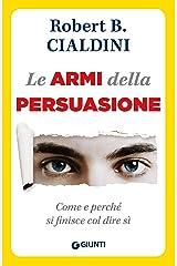 Le armi della persuasione (Orizzonti) (Italian Edition) Kindle Edition