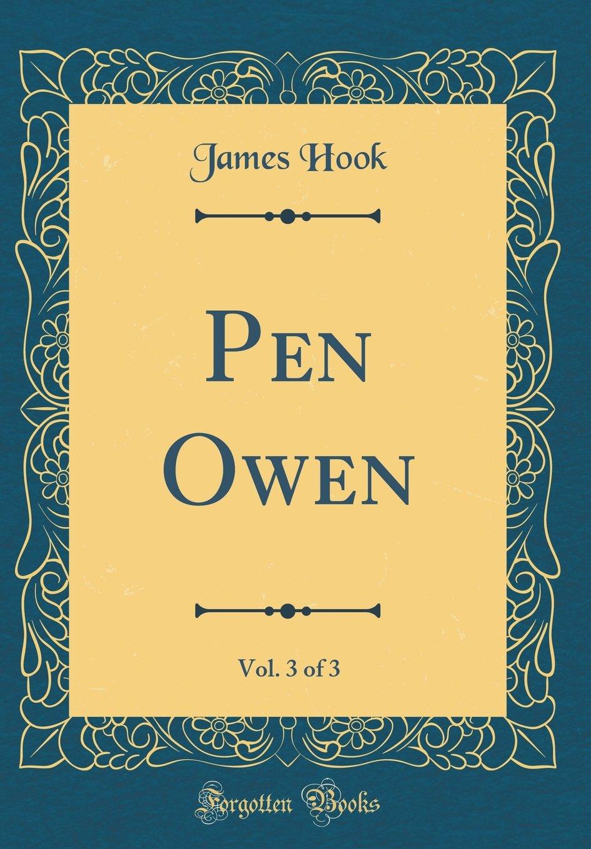 Pen Owen, Vol. 3 of 3 (Classic Reprint) ebook