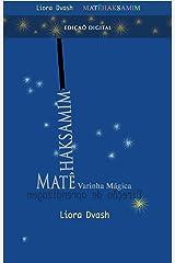 Matêhaksamim - A Varinha Mágica:  Direção de aprendizagem (Técnica Alexander Livro 36) (Portuguese Edition) Kindle Edition