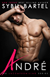 Andre (The Uncompromising Series Book 3)