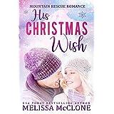 His Christmas Wish (Mountain Rescue Romance Book 1)