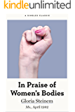 In Praise of Women's Bodies (Singles Classic)