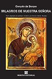 Milagros de Nuestra Señora (texto adaptado al castellano moderno por Antonio Gálvez Alcaide)