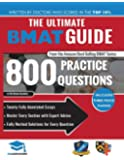 The Ultimate BMAT Guide: 800 Practice Questions: Fully Worked Solutions, Time Saving Techniques, Score Boosting…