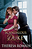 My Scandalous Duke