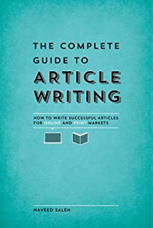 Amazon starting your career as a freelance writer the complete guide to article writing how to write successful articles for online and print fandeluxe Choice Image