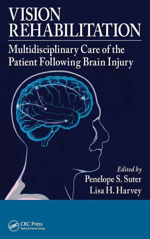 Vision Rehabilitation: Multidisciplinary Care of