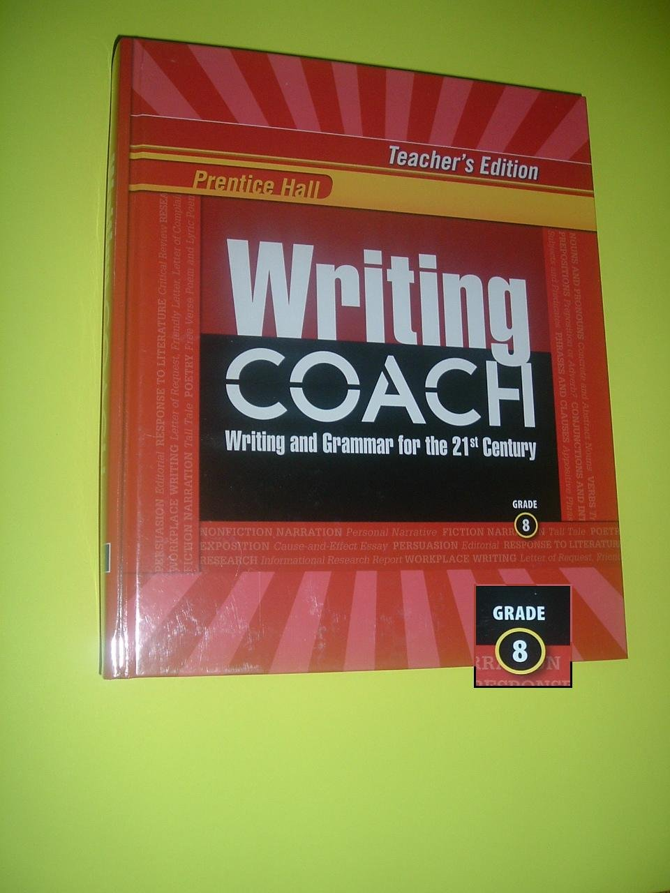 Download Writing Coach Writing and Grammar for the 21st Century - Grade 8 Teacher's Edition, Prentice Hall PDF