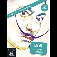 Dalí: El pintor de sueños (Colección Grandes Personajes) (Spanish Edition)