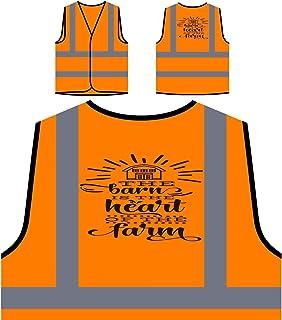 Il Fienile È Il Cuore Della Fattoria Personalizzato Hi Visibilità Giacca Gilet Arancione di sicurezza s291vo