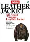 Lightning Archives LEATHER JACKET (エイムック 2807 Lightning Archives)