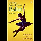 The Faber Pocket Guide to Ballet (Faber Pocket Guide S.)