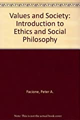 Values and society: An introduction to ethics and social philosophy Paperback
