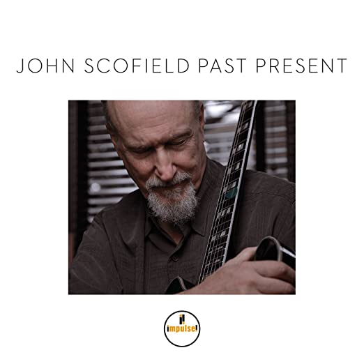 John Scofield - Past Present cover