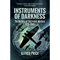Instruments of Darkness: The History of Electronic Warfare, 1939–1945