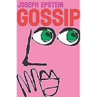 Gossip: The Untrivial Pursuit