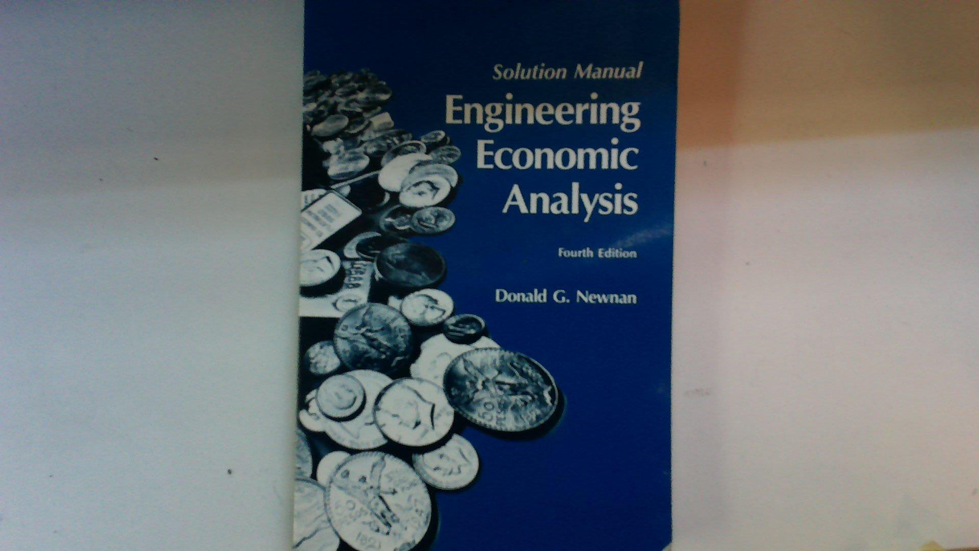Engineering Economic Analysis: Solution Manual (Engineering Economic  Analysis: Solution Manual): Donald G. Newnan: 9780910554800: Amazon.com:  Books