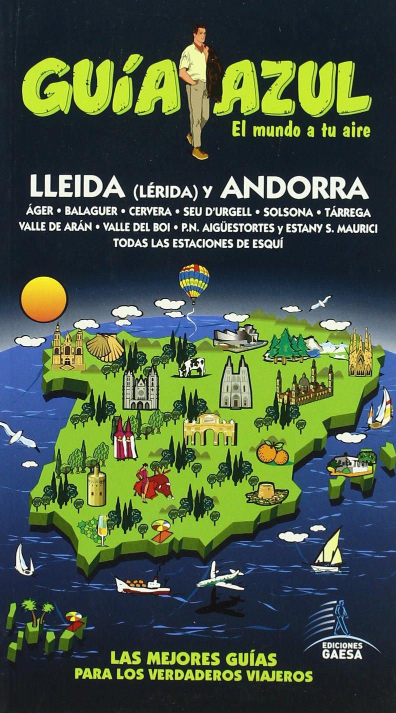 Lerida y Andorra / Lleida and Andorra (Spanish Edition)