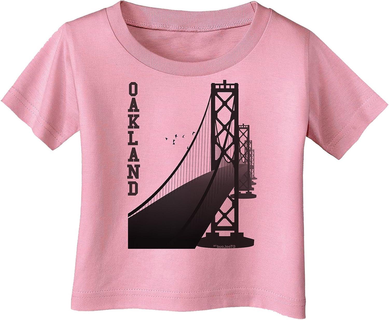 TooLoud Oakland Text Bay Bridge Infant T-Shirt