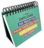 Ephéméride Simplissime: 365 recettes pour tous les jours les + faciles du monde