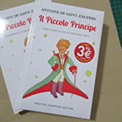 Amazon.it: Il Piccolo Principe - Antoine de Saint-Exupéry