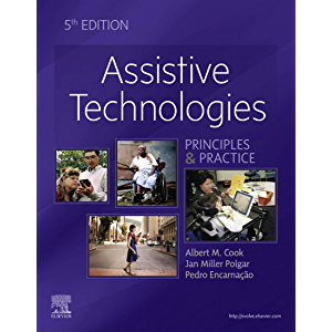 Assistive Technologies- E-Book: Principles and Practice