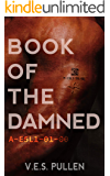 Book of the Damned: A-E5L1-01-00: (A reverse harem, post-pandemic, slow-burn romance) (The JAK2 Cycle, Book 2)