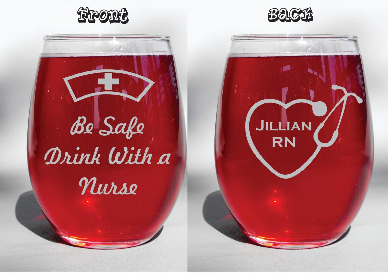 Deep Engraved Dishwasher Safe Be Safe Drink with A Nurse Personalized Etched Stethoscope Wine Glass, Pilsner, Beer Mug, Mason jar Mug