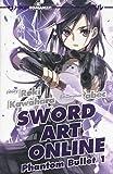 Phantom bullet. Sword art online novel: 1