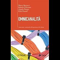 Omnicanalità: Assicurare continuità all'esperienza del cliente (Italian Edition)