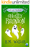 Lost Souls ParaAgency and the Ghostly Reunion: (Romantic Paranormal Mystery)