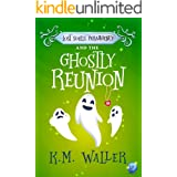Lost Souls ParaAgency and the Ghostly Reunion: (Romantic Paranormal Mystery #2)