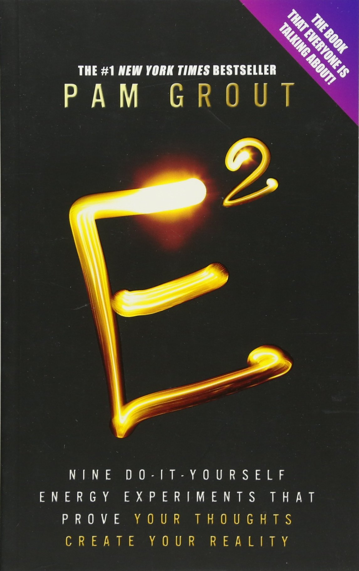 E squared nine do it yourself energy experiments that prove your e squared nine do it yourself energy experiments that prove your thoughts create your reality pam grout 8601200703429 amazon books solutioingenieria Gallery