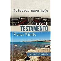 Palavras para hoje - Novo Testamento: Novo Testamento - 100 Reflexões Devocionais