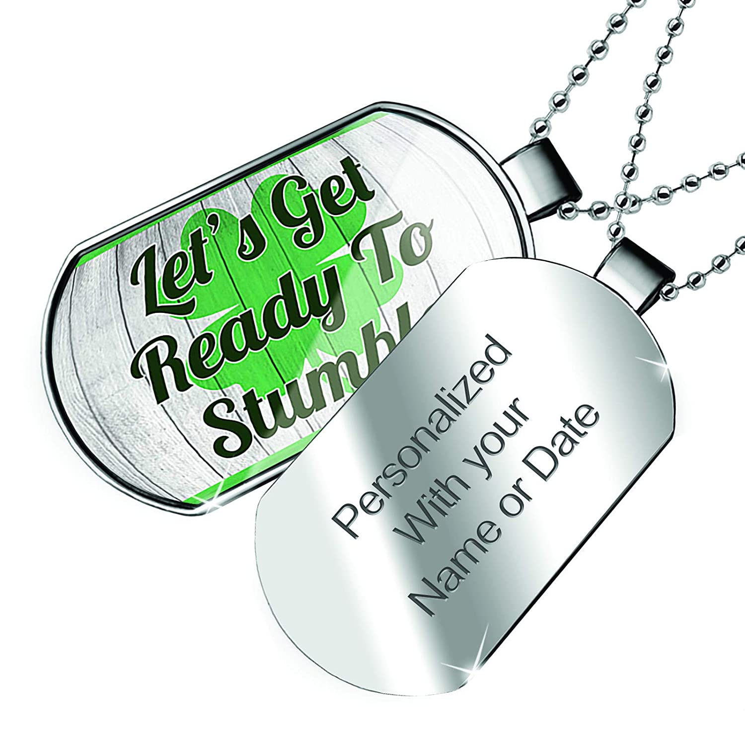 Patricks Day Shamrock on Wood Dogtag Necklace NEONBLOND Personalized Name Engraved Lets Get Ready to Stumble St